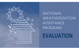 Weatherization Assistance Program Evaluation