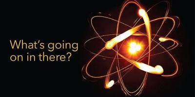 "atomic illustration with text reading ""What's going on in there?"""