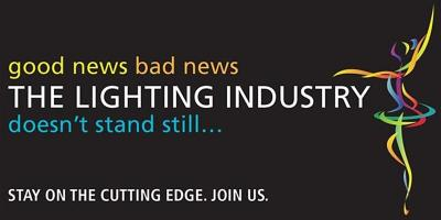 "text reading ""good news, bad news, the lighting industry doesn't stand still... stay on the cutting edge. join us."""